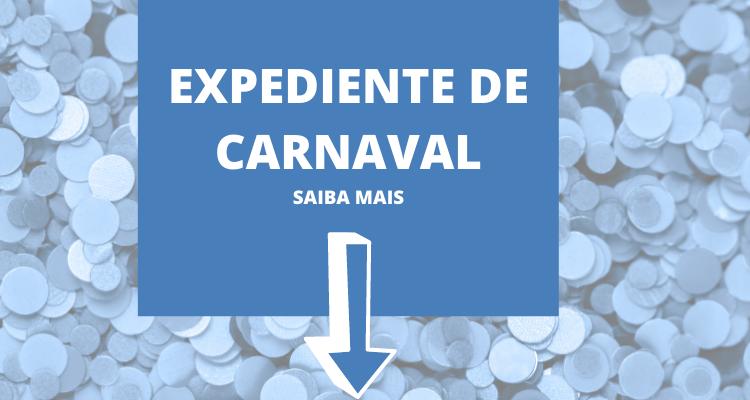 Confira o horário de funcionamento da Ajustes durante o carnaval