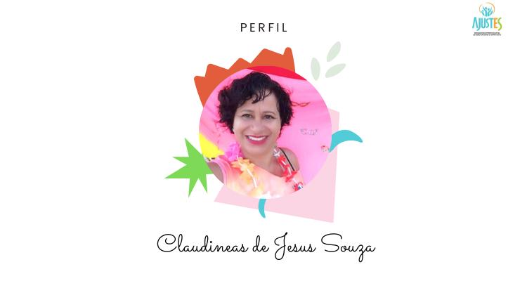 Perfil: Claudineas de Jesus Souza